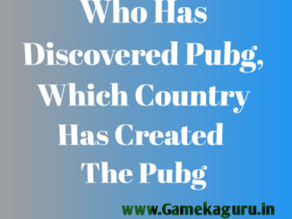Who Has Discovered Pubg, Which Country Has Created The Pubg,