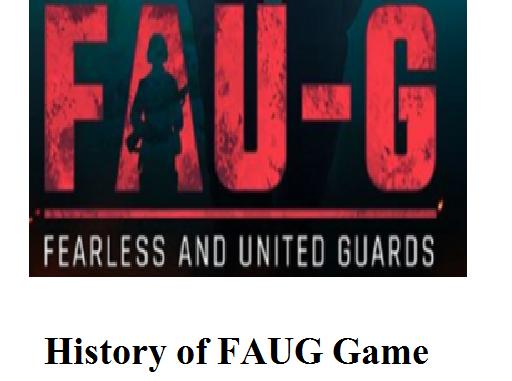 History of FAUG Game